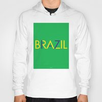 brazil Hoodies featuring BRAZIL by try2benice
