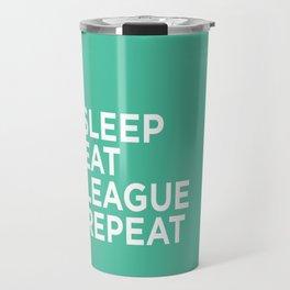 Eat League Sleep Repeat Travel Mug