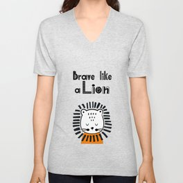 Brave Like a Lion! Unisex V-Neck