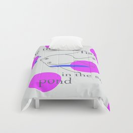 Be the Big Fish in the Small Pond Comforters
