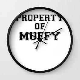 Property of MUFFY Wall Clock