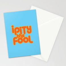 I PITY THE FOOL! Stationery Cards