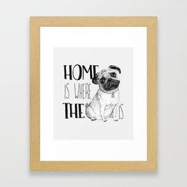 Home Is Where The Dog Is (Pug) White Framed Art Print