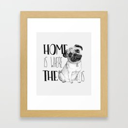 Home Is Where The Dog Is (Pug) White Framed Art Print