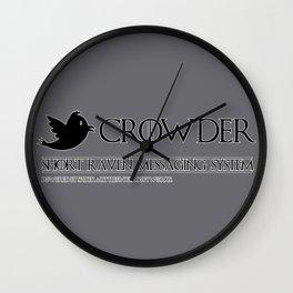 Crowder - short raven messaging system Wall Clock