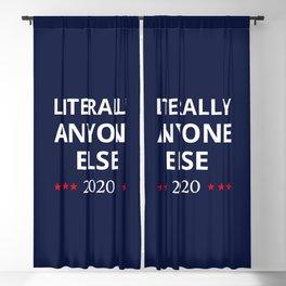 Election 2020, Anti-Trump - Anyone Else II Blackout Curtain