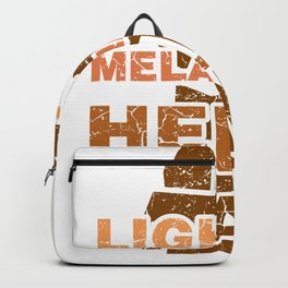 Lightly Melanated Hella Black History Melanin African BLM Great Message Black History Shirts African Gifts Backpack
