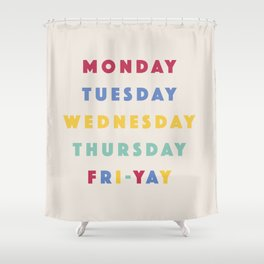 COLORFUL WEEK Shower Curtain