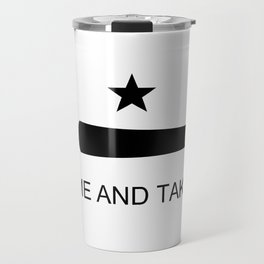 Texas Come and Take it Flag (high quality image) Travel Mug