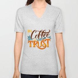 In Coffee We Trust Unisex V-Neck