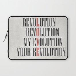 My Evolution, Your Revolution Laptop Sleeve