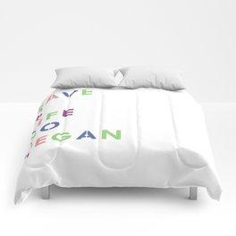 Go vegan Comforters