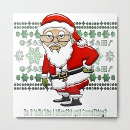 MoCKiNg SaNta Forest Green Background Metal Print