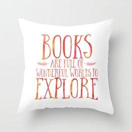 Books Are Full of Wonderful Worlds to Explore - Orange Throw Pillow