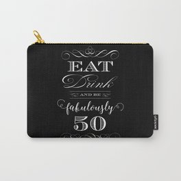 Fabulously Fifty Birthday Carry-All Pouch