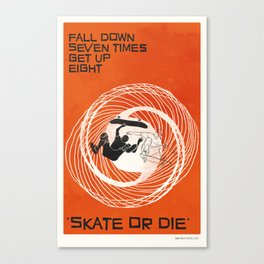 skate or die Canvas Print