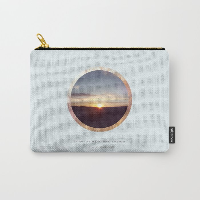 If you Love... Carry-All Pouch