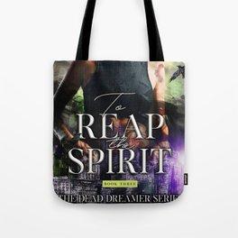 To Reap the Spirit Tote Bag