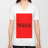 word V-neck T-shirts featuring WORD by LOOSECANNONGEAR