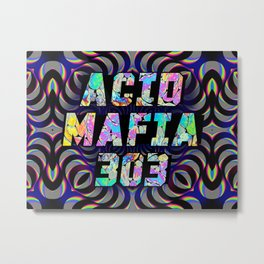 ACID MAFIA Metal Print