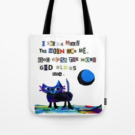 I see the moon nursery rhyme Tote Bag