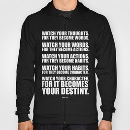 Lab No.4 - Watch Your Thoughts For They Become Words Inspirational Quotes poster Hoody