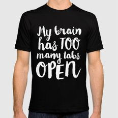 My Brain Has Too Many Tabs Open Mens Fitted Tee MEDIUM Black