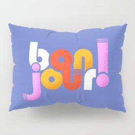 bonjour! french design Pillow Sham