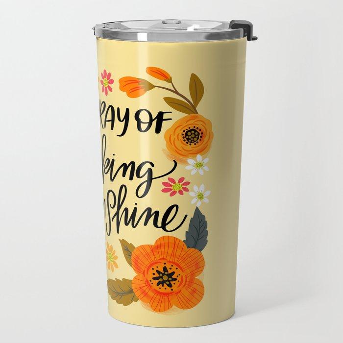 Pretty Swe*ry: I'm a Ray of Fucking Sunshine Travel Mug