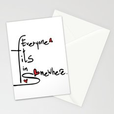 Everyone fits in somewhere Stationery Cards