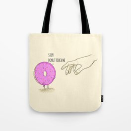 Donut Touch me Tote Bag
