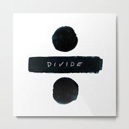 Divide Metal Print