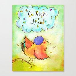 Go Right Ahead : Print 03/05  Canvas Print