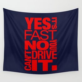Yes it's fast No you can't drive it v5 HQvector Wall Tapestry