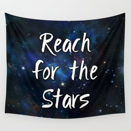 Reach for the Stars Galaxy Nebula Inspirational Quote Wall Tapestry