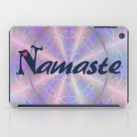 namaste iPad Cases featuring Namaste by Stay Inspired