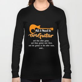 Guitar T-Shirt All I Need Is This Guitar Tee Guitarist Gift Long Sleeve T-shirt