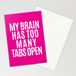 My Brain Has Too Many Tabs Open (Pink) Stationery Cards