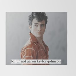 lol ur not aaron taylor-johnson Throw Blanket