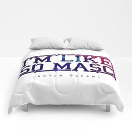BQ - Like Masc Comforters