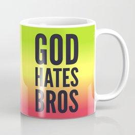 God Hates Bros Coffee Mug