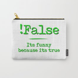 !False Carry-All Pouch