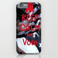 Keep Calm and Vote- Republican iPhone 6s Slim Case