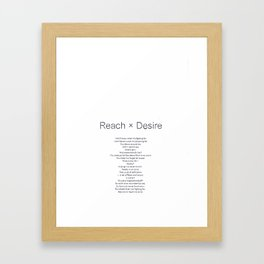 Reach x Desire Framed Art Print