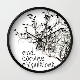End Corvine Expulsions Wall Clock