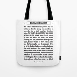 Man in the Arena Quote Theodore Roosevelt Tote Bag