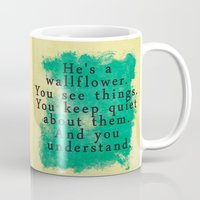 the perks of being a wallflower Mugs featuring Wallflower by green.lime