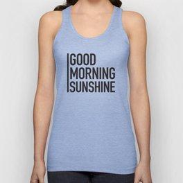 Good Morning Sunshine Unisex Tank Top