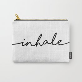 Inhale, 1 of 2 prints, Breathe Print Carry-All Pouch