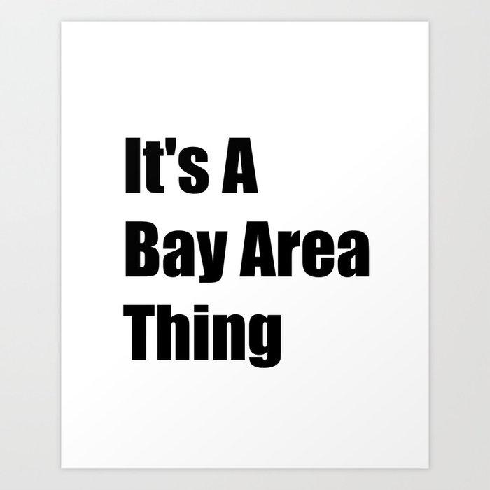 Bay Area California Art Print